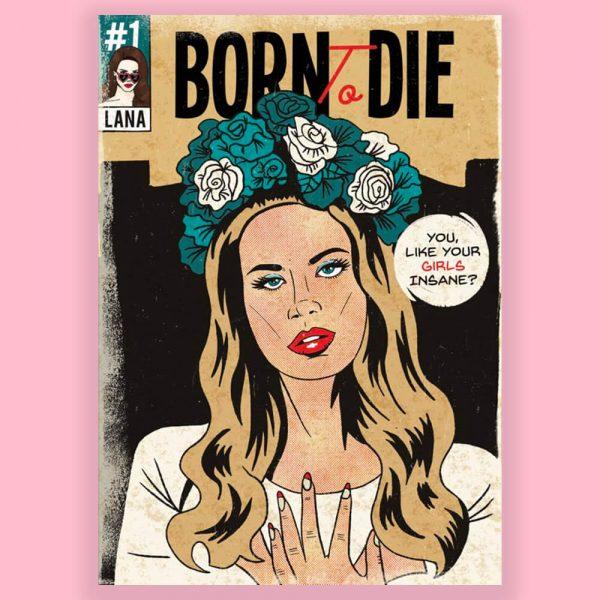 Born To Die Print by HECreative