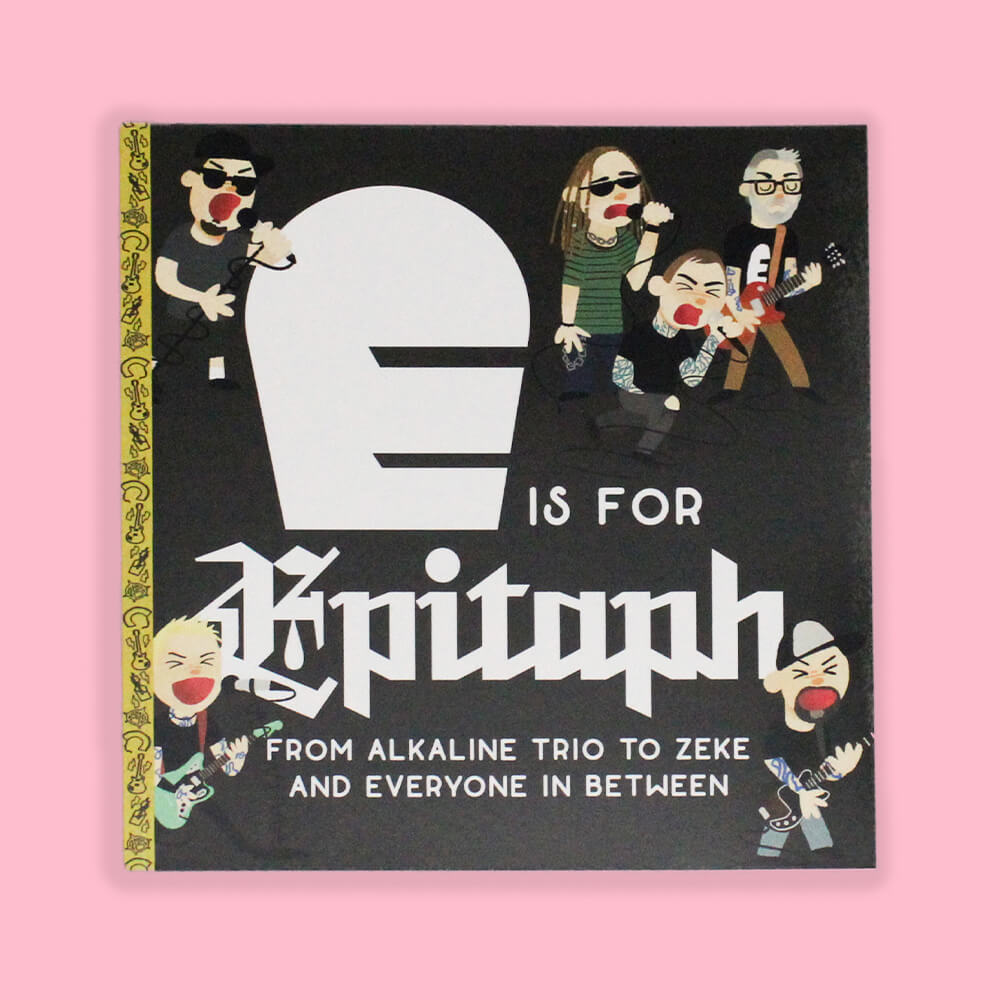 E is for Epitaph Records by HECreative