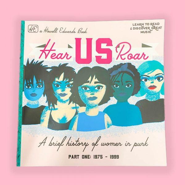 Hear Us Roar - Women in Punk Book by HECreative