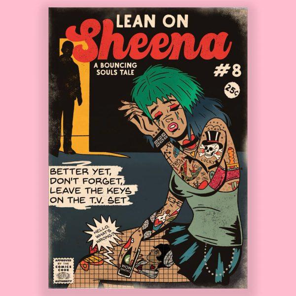Lean on Sheena Print by HECreative